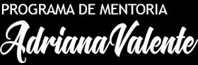 Mentoria Adriana Valente